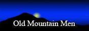 Old Mountain Men